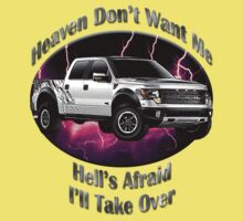 Ford F-150 Truck Heaven Don't Want Me Kids Tee