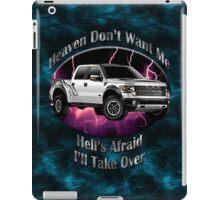 Ford F-150 Truck Heaven Don't Want Me iPad Case/Skin