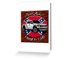 Ford F-150 Truck Road Rebel Greeting Card
