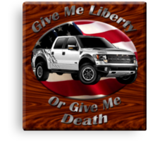 Ford F-150 Truck Give Me Liberty Canvas Print