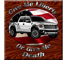 Ford F-150 Truck Give Me Liberty Photographic Print