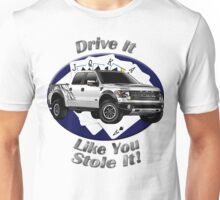 Ford F-150 Truck Drive It Like You Stole It Unisex T-Shirt