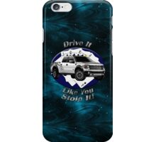 Ford F-150 Truck Drive It Like You Stole It iPhone Case/Skin