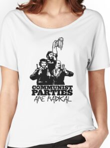 Communist Parties Are Radical Women's Relaxed Fit T-Shirt