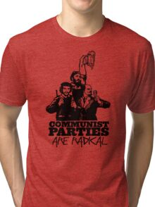 Communist Parties Are Radical Tri-blend T-Shirt