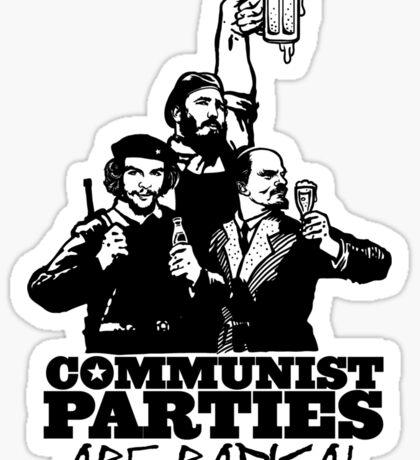 Communist Parties Are Radical Sticker