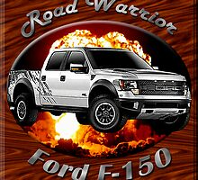 Ford F-150 Truck Road Warrior by hotcarshirts