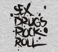 Sex drugs rock n' roll T-Shirt