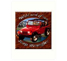 Jeep Wrangler Wild and Free Art Print