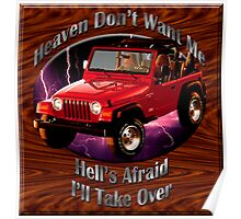 Jeep Wrangler Heaven Don't Want Me Poster