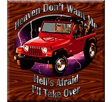 Jeep Wrangler Heaven Don't Want Me Photographic Print