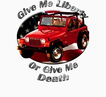 Jeep Wrangler Give Me Liberty Unisex T-Shirt