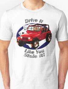 Jeep Wrangler Drive It Like You Stole It T-Shirt