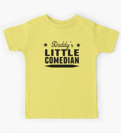 Daddy's Little Comedian Kids Tee