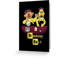 Breaking Bert Greeting Card