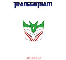 Joker and Transformers - Jokerons Photographic Print