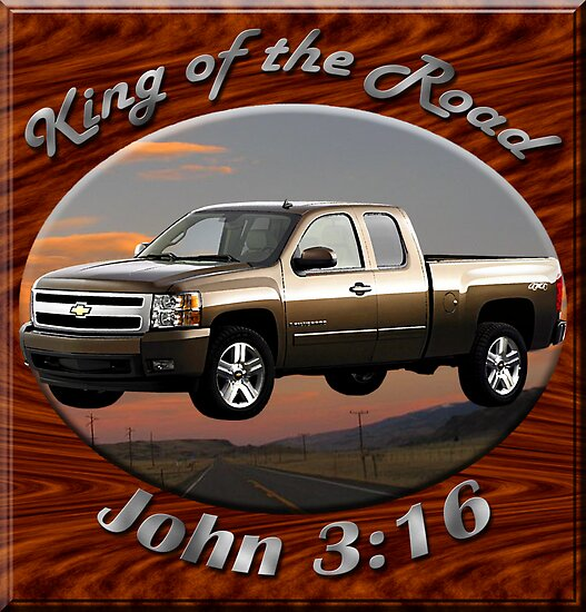 Chevy Silverado Truck King Of The Road by hotcarshirts