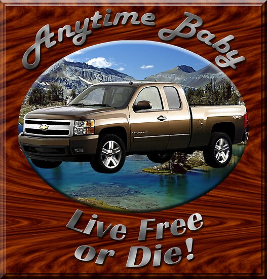 Chevy Silverado Truck Anytime Baby by hotcarshirts