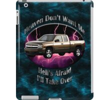 Chevy Silverado Truck Heaven Don't Want Me iPad Case/Skin