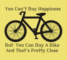 You Can't Buy Happiness, But You Can Buy A Bike by Rob Price