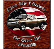 Chevy Silverado Truck Give Me Liberty Photographic Print