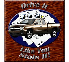 Chevy Silverado Truck Drive It Like You Stole It Photographic Print