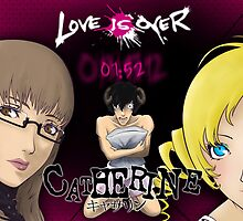Catherine - Love is Over by FPArtistry