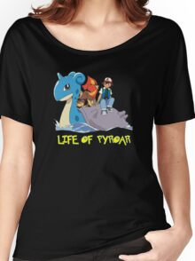 Life Of Pyroar Women's Relaxed Fit T-Shirt