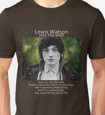 Lewis Watson- Into The Wild Unisex T-Shirt