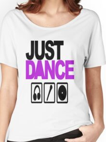 Just dance Women's Relaxed Fit T-Shirt