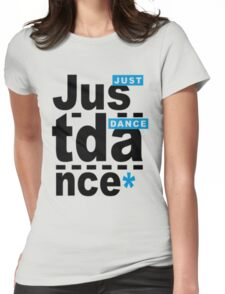 just dance Womens Fitted T-Shirt