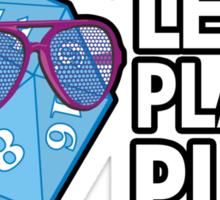 Let a Player Play Sticker