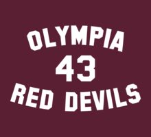 Olympia Red Devils - #43 - White Text by Beau Franklin