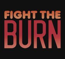 FIGHT THE BURN by jazzydevil
