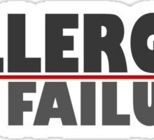 Eminem quote, Allergic to failure Sticker