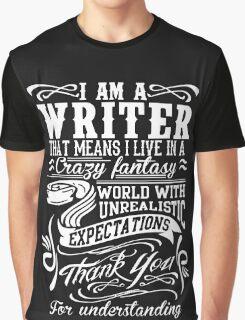 I AM A WRITER Graphic T-Shirt