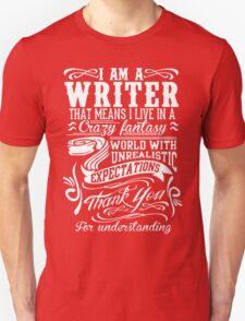 I AM A WRITER Unisex T-Shirt