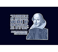 Franklin Internet Quote Photographic Print