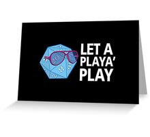 Let a Player Play Greeting Card