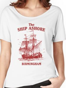 The Ship Ashore, Birmingham Women's Relaxed Fit T-Shirt