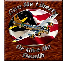 B-17 Flying Fortress Give Me Liberty Photographic Print