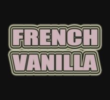 """FRENCH VANILLA"" by SOL  SKETCHES™"