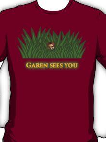 Garen sees you T-Shirt