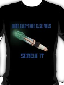 Doctor Who Sonic Screwdriver Motto T-Shirt