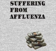 Suffering from Affluenza by xnmex