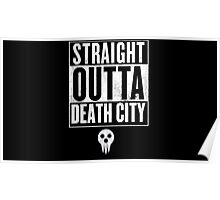 Soul Eater Straight Outta Death City Poster