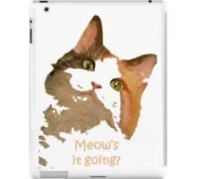 Meow's It Going iPad Case/Skin