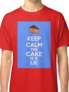 Keep Calm The Cake Is A Lie Classic T-Shirt
