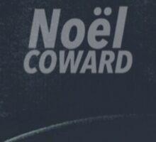 Chris as Noel Coward  Sticker