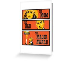 The Mom, The Dad, And The Major Award Greeting Card